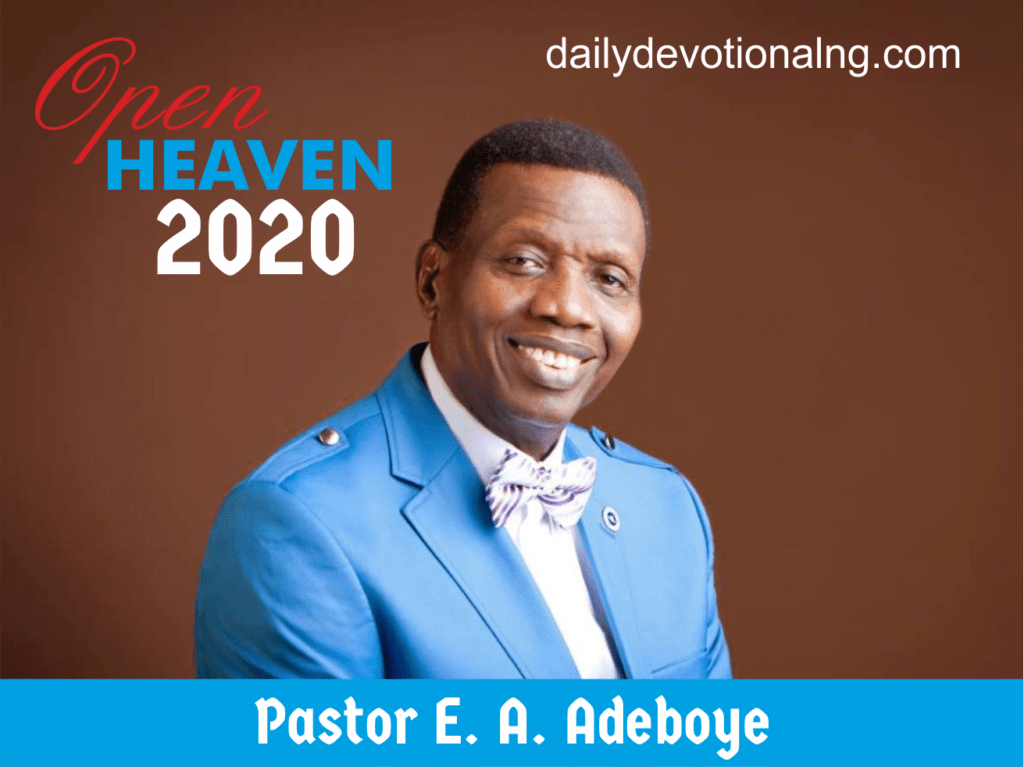 Open Heaven 25th February 2020 - You Cannot Deceive God, written by Pastor E. A. Adeboye