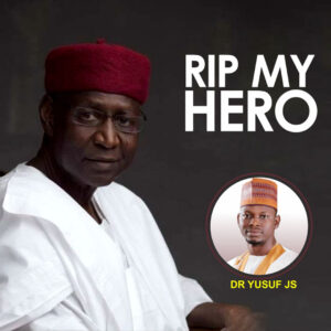 Emulate the Sterling Qualities of Abba Kyari, he is a Hero - Dr. Yusuf JS